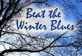 TIPS TO BEAT THE WINTER BLUES….